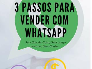 3 Passos Para Vender Com O Whatsapp